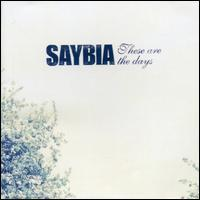 Saybia - These Are the Days [10 Tracks]