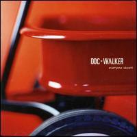 Doc Walker - Everyone Aboard