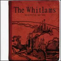 The Whitlams - Beautiful as You