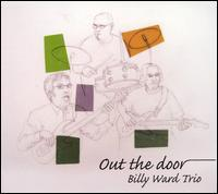 The Billy Ward Trio - Out The Door