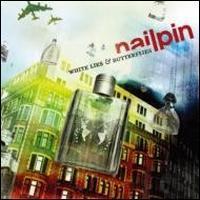 Nailpin - White Lies and Butterflies