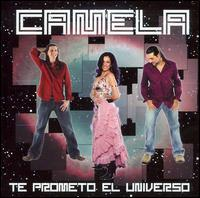 Camela - Te Prometo el Universo