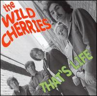 Wild Cherries - That's Life