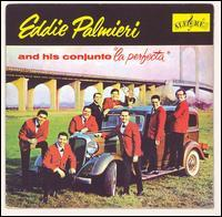 Eddie Palmieri & La Perfecta - La Perfecta