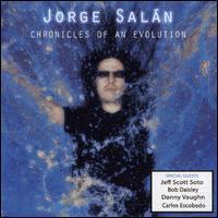 Jorge Salan - Cronicles of an Evolution