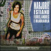 Marjorie Estiano - Flores Amores E Blablabla