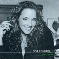 Ana Carolina - Dois Quartos