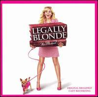 Laura Bell Bundy - Legally Blonde: The Musical [Original Broadway Cast Recording]