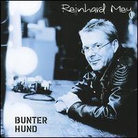 Reinhard Mey - Bunter Hund