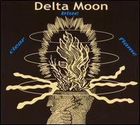 Delta Moon - Clear Blue Flame