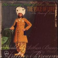 The Amazing World of Arthur Brown - The Voice of Love