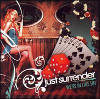 Just Surrender - We're in Like Sin