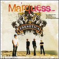 Marquess - Frenetica