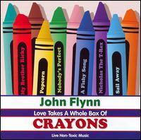 John Flynn - Love Takes A Whole Box Of Crayons
