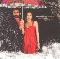 Anoushka Shankar and Karsh Kale - Breathing Under Water