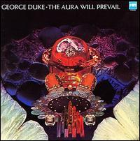 George Duke - The Aura Will Prevail