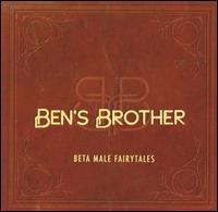 Ben's Brother - Beta Male Fairytales