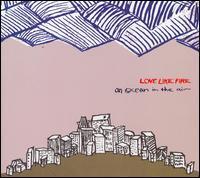 Love Like Fire - An Ocean in the Air