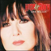 Ann Wilson - Hope & Glory