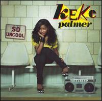 Keke Palmer - So Uncool