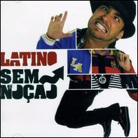 Latino - Sem Noção