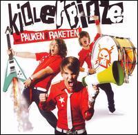 Killerpilze - Mit Pauken & Raketen