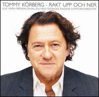 Tommy Korberg - Rakt Upp Och Ner