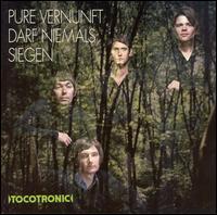 "Tocotronic - Pure Vernunft Darf Niemals Siegen [10"" Single]"