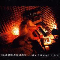 Slagsmålsklubben - Den Svenske Disco