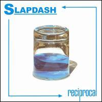 Slapdash - Reciprocal