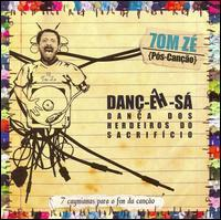 Tom Zé - Danc-Eh-Sa