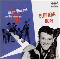 Gene Vincent - Bluejean Bop!