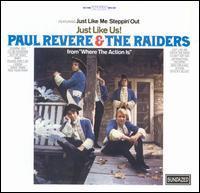 Paul Revere & the Raiders - Just Like Us!