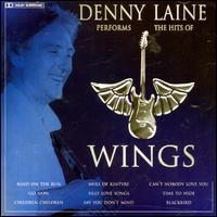 Denny Laine - Performs the Hits of Wings