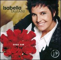 Isabella Taviani - Diga Sim