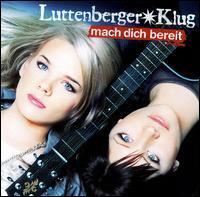 Luttenberger-Klug - Mach Dich Bereit