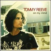 Tommy Reeve - On My Mind