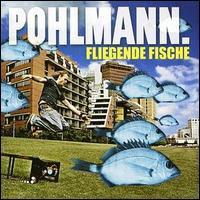 Pohlmann. - Fliegende Fische