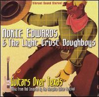 Nokie Edwards/Light Crust Doughboys - Guitars Over Texas