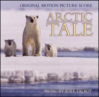 Joby Talbot - Arctic Tale [Original Motion Picture Score]