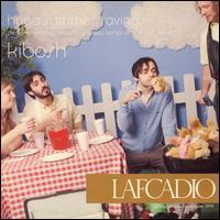 Lafcadio - Kibosh