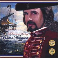 Bertie Higgins - A Buccaneer's Diary