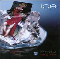 Fiona Joy Hawkins - Ice: Piano Slightly Chilled