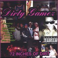 Dirty Gamez - 72 Inches of Dirt