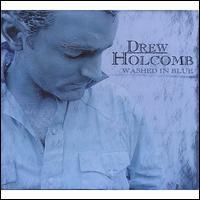 Drew Holcomb - Washed in Blue