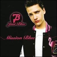 Jimi Blue - Mission Blue