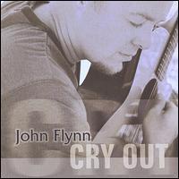 John Flynn - Cry Out