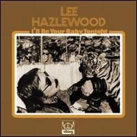 Lee Hazlewood - I'll Be Your Baby Tonight