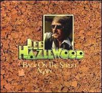 Lee Hazlewood - Back on the Street Again