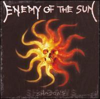 Enemy of the Sun - Shadows
